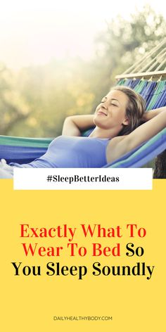 Want to sleep soundly? What you wear to bed is crucial. Here is how to choose a bedtime sleepwear so you have a great night sleep. How To Sleep Faster, How To Get Better, Falling Asleep Tips, How To Fall Asleep, Have A Great Night, Infertility Treatment, Healthy Sleep, Sleep Deprivation, Good Night Sleep