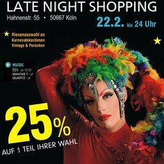 LATE NIGHT SHOPPING - Carnival - lets spin with the beat! 22.2.17   18 - 24 UHR - MUSIC - Dj's  ab 18:00 - HUMANA Hahnenstr. 55 Köln