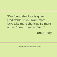 #LuckyQuote Lucky Quotes, Brian Tracy, Wisdom