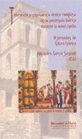 Tolerancia y convivencia étnico-religiosa en la Península Ibérica durante la Edad Media / III Jornadas de Cultura Islámica ; Alejandro García Sanjuán (ed.)