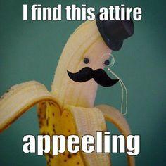 "I find this attire ""apeeling"" #LOL"