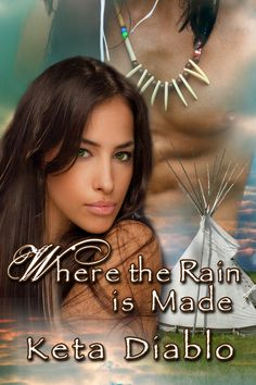 Where The Rain Is Made, A Native American shifter/time travel novel. Nominated for BOOKIE Award by Authors After Dark. Nominated for BEST ROMANCE OF THE YEAR by Deep in the Heart of Romance.   Over 36 Five-star reviews, numerous Recommended Read awards, Top Reviewer's Pick awards, cover art awards, and Book of the Month awards. Read the Stellar reviews on KINDLE HERE: http://amzn.to/IbhDnG