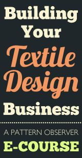 Pattern Observer's Building Your Textile Design Business e-course