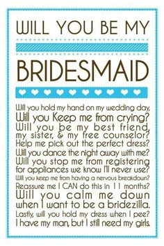 What a great way to ask a bridesmaid if they'd stand by you