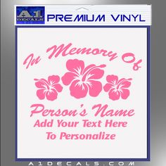 In Loving Memory Decal Sticker Hibiscus - A1 Decals For Car Laptop Mac Book & Wall