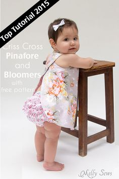 Top Tutorials 2015 - Criss Cross Pinafore Dress with Bloomers - FREE Sewing pattern sizes 0-3m - Melly Sews
