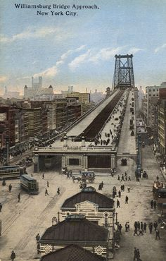 Historical Times — Williamsburg Bridge Approach, New York City. New York Pictures, Old Pictures, Old Photos, New York Architecture, Vintage Architecture, Williamsburg Bridge, Williamsburg Brooklyn, Vintage New York, Lower East Side