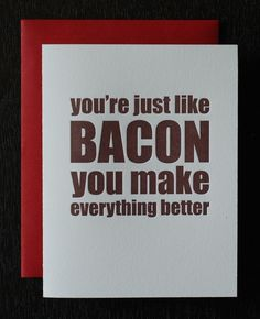 Bacon. So true