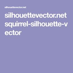 silhouettevector.net squirrel-silhouette-vector Squirrel Silhouette, Silhouette Vector, Military, Military Man, Army