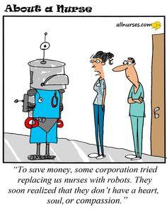 Cartoon: Hospitals / Corporations replacing nurses with... - About A Nurse - Nursing Cartoon Series Nursing Humor