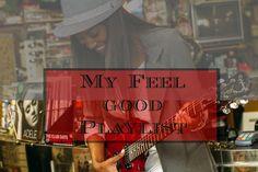 Trenaras Daily Treasures: Encouragement/ Feel Good Music Playlist
