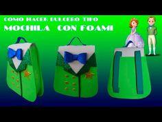 COMO HACER DULCEROS PRINCESA SOFIA PARA NIÑOS/MOCHILA DE FOAMI PRINCIPE JAMES - YouTube