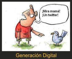 """¡Mira mamá! ¡Un twitter!"" That's funny"