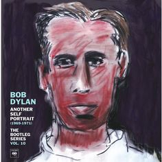 Bob Dylan - Another Self Portrait 1969-1971: The Bootleg Series Vol. 10 on Deluxe 3LP   2CD Box Set