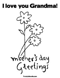 Free Printable Coloring Page For Kids To Make Cards Or Give Nana Gifts Mothers Day Grandma