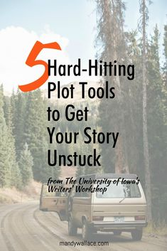5 Plot Tools to get your story unstuck. #writing #amwriting #writingtools