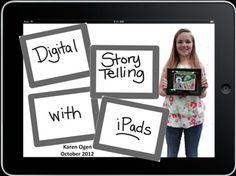 Digital Storytelling with iPads by Karen Ogen