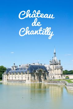 From Spot To Space: Château De Chantilly - http://www.latestweddingtips.com/beauty-and-fashion-ideas/from-spot-to-space-chateau-de-chantilly.html