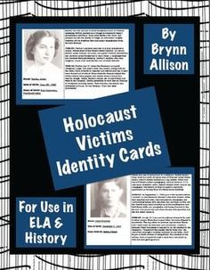 """These identity cards are designed to help students make personal connections with the victims of the Holocaust, and could be used before a novel study or a history lesson. Included: *37 ID cards (Jewish, Roma, Jehovah's Witnesses, accused homosexuals, mentally ill, and the """"righteous"""") with a photo of the victim, his/her name, date of birth, place of birth, and a description of their life before Hitler came to power, before World War II, and after WWII began. *""""newspaper"""" revealing fat"""