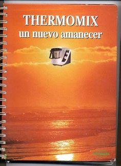 Thermomix Un Nuevo Amanecer Food To Make, Album, Signs, Movie Posters, Google, Musical, Queso, Salvador, Magazine