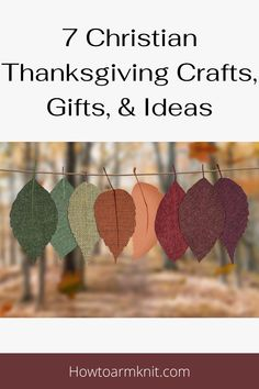 Come check out these awesome 7 Christian Thanksgiving Crafts, Gifts, & Ideas Are so perfect for you! These crafts are so fun and easy to make, you are going have a very fun fall this year! Happy thanksgiving. #10Fun&FestiveFallCraftProjectIdeas #Festiavefall #Projectideas #funcrafts #craftideas #fallcrafts #Crafts #Project #Fall