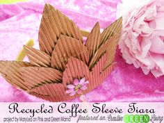 Make a tiara inspired by Glinda from Oz the Great & Powerful from recycled coffee sleeves