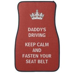 Funny Driving Quotes, Driving Humor, Car Floor Mats, Car Mats, Keep Calm Funny, Car Interior Accessories, Sticker Shop, Colorful Backgrounds, Fathers Day