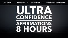 Confidence Affirmations | Ultra Confidence | Self-Confidence Building for Men and Women  More at https://youtu.be/sTmZsL7cUr4 from https://www.youtube.com/user/RSDFrankHaro