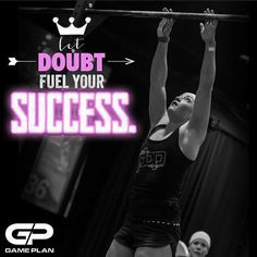 """""""Listen to the voice that tells you No. Listen to it, then prove it wrong"""". #regram from @tlgray4 Let doubt fuel your success. #GamePlan #BECAUSEGAMEPLAN #whatsyourgameplan #Crossfit #motivationmonday #inspirationFollowing"""