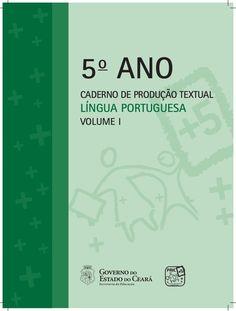 LINGUA PORTUGUESA CADERNO DE PRODUÇÃO TEXTUAL 5º ANO_1º_e_2º_BIMESTRE…