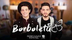 Pedro Naves e Rafael lançam videoclipe de Borboleta