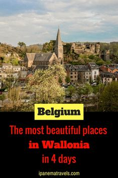 Discover the most beautiful places and castles in Wallonia (Belgium) in a 4-day itinerary. Find information about attractions and things to do in Dinant, Durbuy, Annevoie, Bouillon, La Roche-en-Ardenne and Rochefort. #Belgium #Wallonia #Belgiumtravel #Dinant #Durbuy #Annevoie #Rochefort #Bouillon via @ipanemat