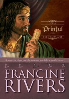 Prinţul - Ionatan - Seria Fiii Încurajării, Francine Rivers The Prince Book, Francine Rivers, Book Nooks, Historical Fiction, Love Book, So Little Time, Book Lists, Bestselling Author, Books To Read