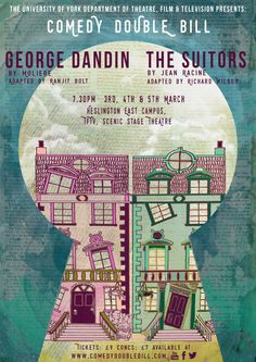 By Emma Ralph. A Moliere and Jean Racine poster design for Comedy Double Bill. 2 comedy shows in one evening: The Suitors and George Dandin. House poster design, turquoise, play.
