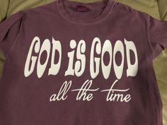 Faith God is Good All the Time  Plain or Glitter by BlingByBates