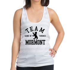 """GOT Team Mormont Tank Top  Do you like Lady Lyanna, Jorah, Lord Commander Jeoh, or just everyone on Bear Island? This design reads """"Team Mormont"""" in retro, athletic style lettering with a bear icon. For fans of the fantasy TV show Game Of Thrones"""