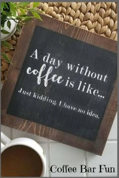 Coffee farmhouse sign | farmhouse decor | wood sign | coffee sign | a day without coffee | rustic sign | farmhouse signs | coffee quote | #coffee #coffeebar #afflink #kitchendesign #rustic #rusticdecor #rustickitchen #farmhouse #farmhousestyle by tara