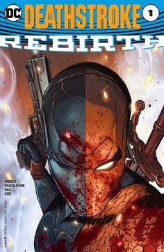 Weird Science DC Comics: Deathstroke: Rebirth #1 Review