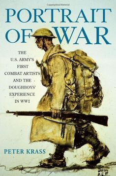 Portrait of War: The U.S. Army's First Combat « LibraryUserGroup.com – The Library of Library User Group