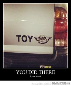 If I had a Toyota (which I don't), I'd totally get his bumper sticker.