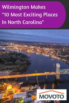 Wilmington Makes Top 10 Most Exciting Places in North Carolina