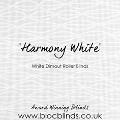 Made to Measure in the UK and available to order online. Beautiful white roller blinds for every room in your house. Order online and choose free fabric samples today. www.blocblinds.co.uk