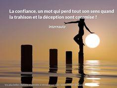 La confiance, un mot qui perd tout son sens quand la trahison et la déception sont commise ! http://www.citation-du-jour.fr/citation-internaute/confiance-mot-perd-sens-quand-48219.html
