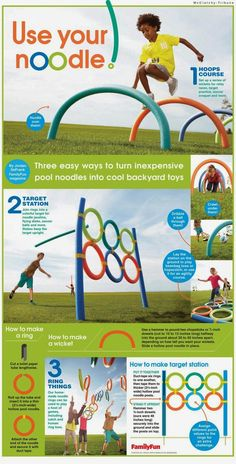 http://nierocks.areavoices.com/2013/07/05/3-easy-ways-to-turn-pool-noodles-into-cool-backyard-toys/
