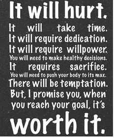 time, dedication, willpower, sacrifice ... it's worth it.
