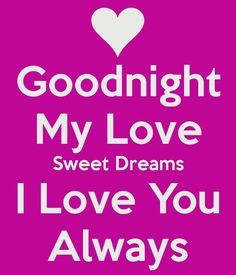 Good Night my Love images and pictures – Goodnight pics My husband tells me this every night love being able to Snugglehubby every night love being his wife 💕👄👅👄👅💋💋💋💋👂💞💞💞💞 Good Night Quotes Images, Good Night Love Images, I Love You Images, Good Night I Love You, Morning Love Quotes, Good Night Messages, Good Morning Love, Good Night Image, Love Messages