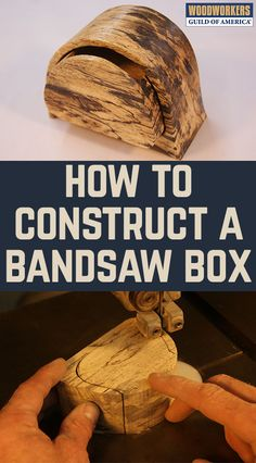 Bandsaw boxes are easy to make, but you need to follow a few rules of the road. It's very important that you use the right blade, and that you make the cuts in the correct sequence. This story lays out the bandsaw project for you, start to finish. Click on the images to enlarge them for more detail.