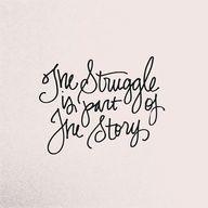 struggle.