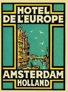 NETHERLANDS - Amsterdam, Hotel de l'Europe Amsterdam luggage label #Vintage #Travel