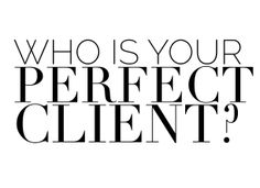 Who is your Perfect Interior Design Client?